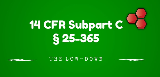14 CFR Subpart C Section 25-365
